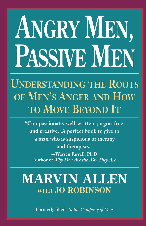 Marvin Allen Angry Men, Passive Men weitu men