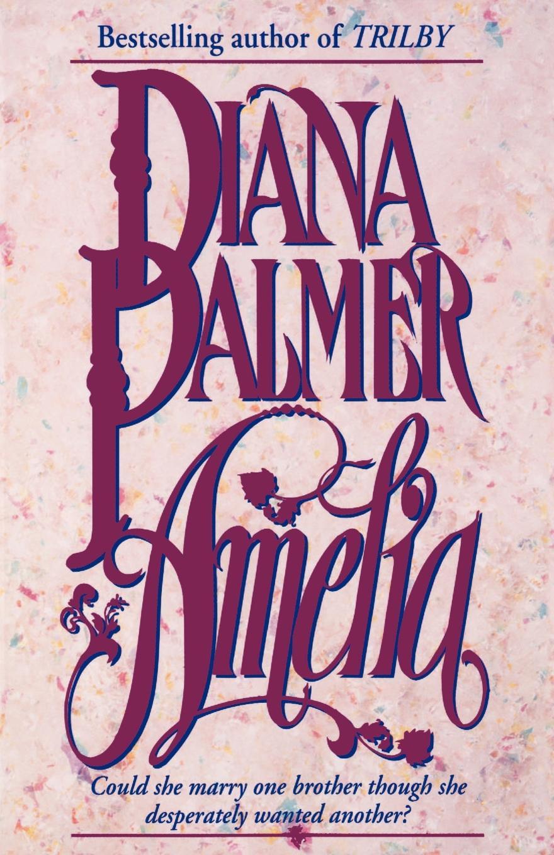 Diana Palmer, Diane Palmer Amelia diana palmer sny na jawie