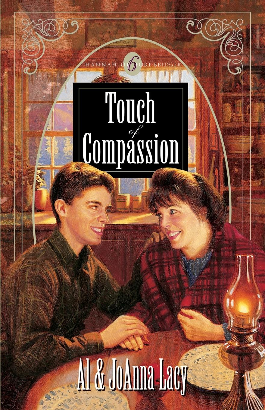Al Lacy, JoAnna Lacy Touch of Compassion
