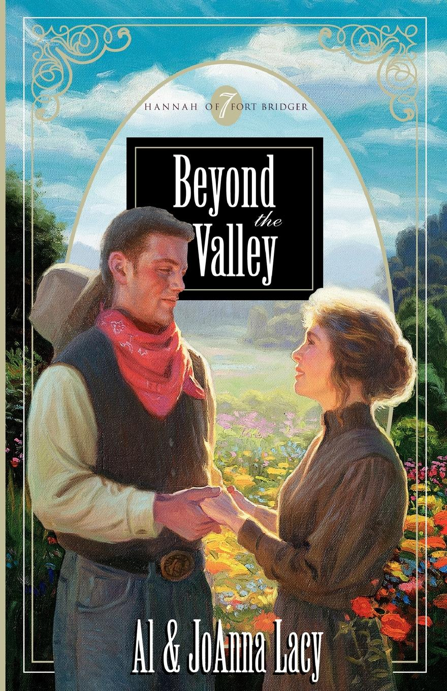 Al Lacy, Joanna Lacy Beyond the Valley
