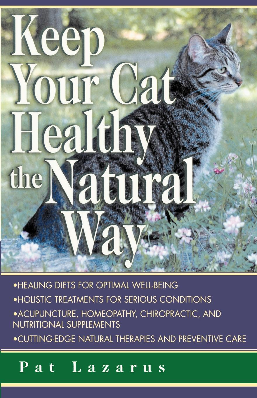 Pat Lazarus Keep Your Cat Healthy. Natural pat the cat pat the bunny