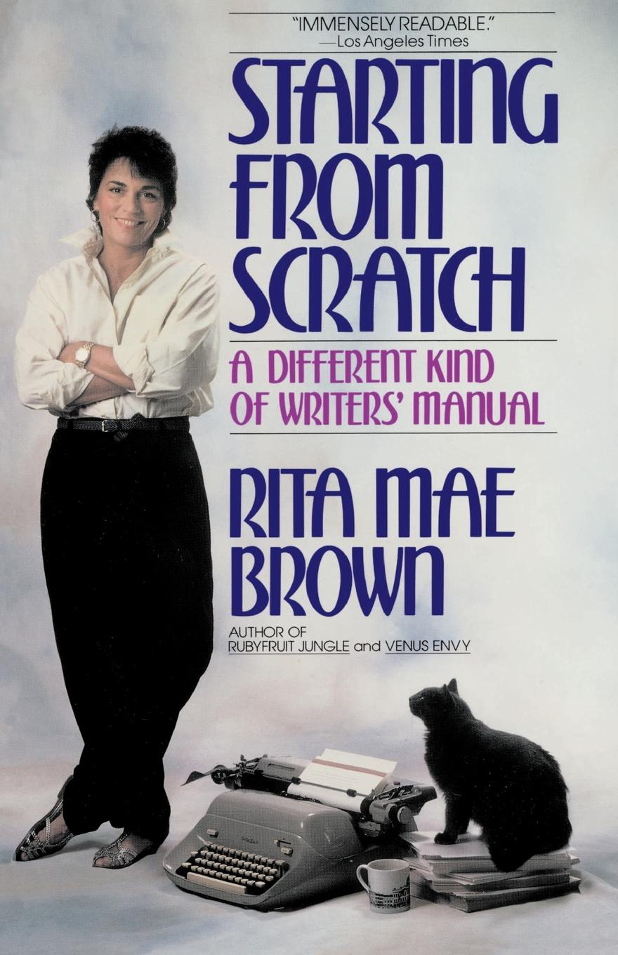 Rita Mae Brown Starting from Scratch youth messiah from scratch london