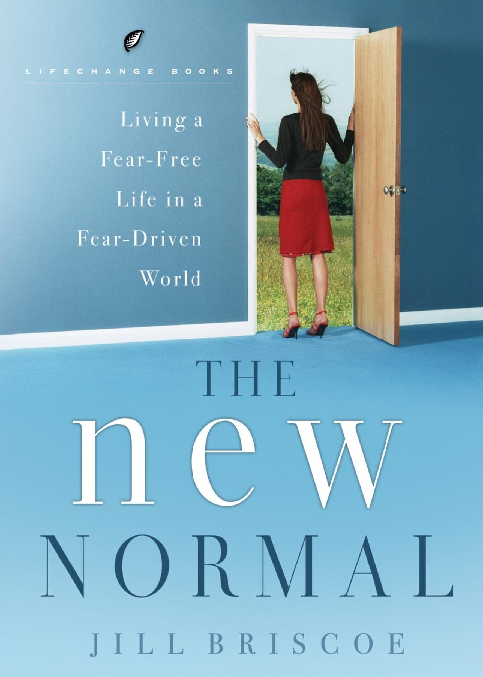лучшая цена Jill Briscoe The New Normal-Living a Fear-Free Life in a Fear-Driven World