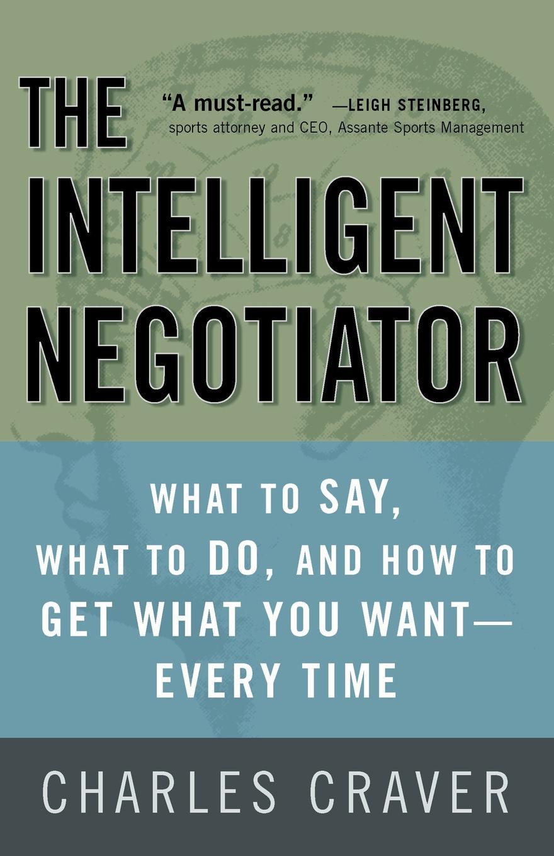 Charles Craver The Intelligent Negotiator the intelligent woman