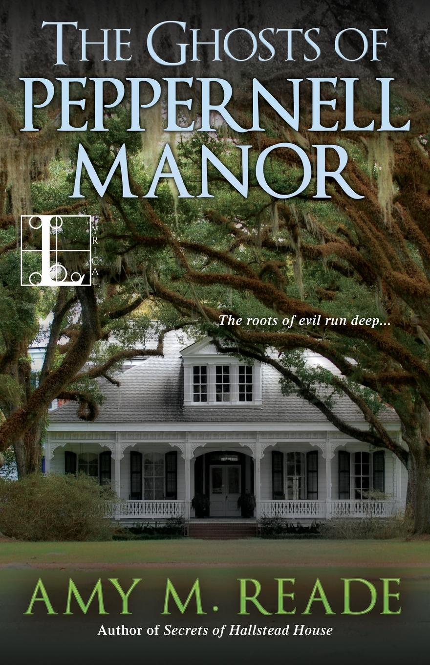 Amy Reade The Ghosts of Peppernell Manor country manor
