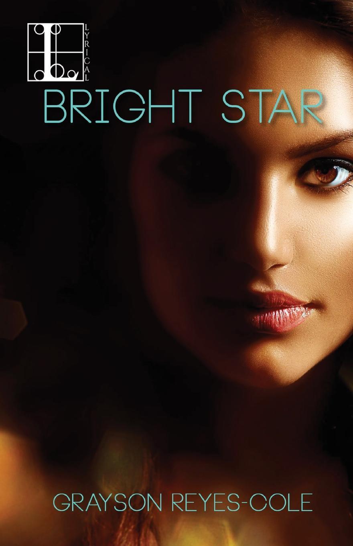Grayson Reyes-Cole Bright Star цена и фото