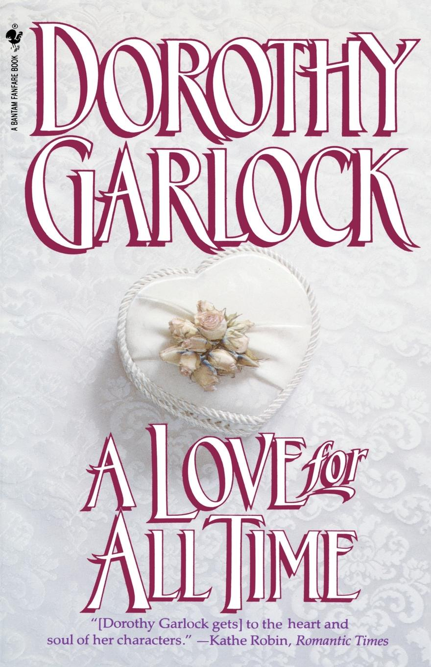 Dorothy Garlock A Love for All Time dorothy stover amazing love diet