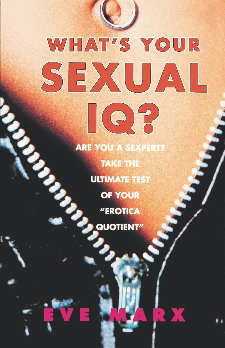 Eve Marx What's Your Sexual IQ?