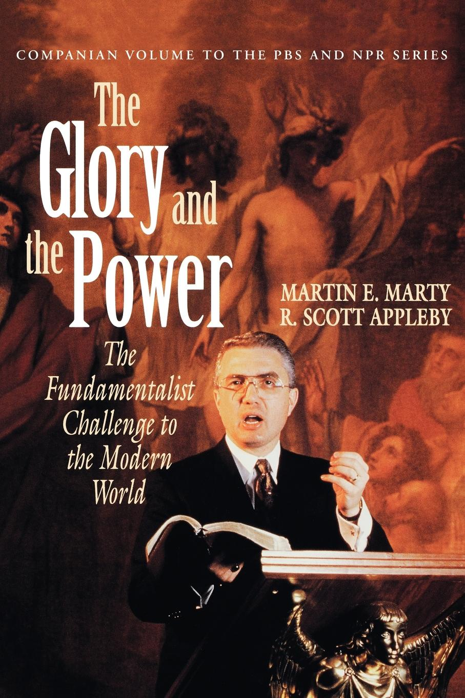 Martin E. Marty Glory and the Power darkness and glory