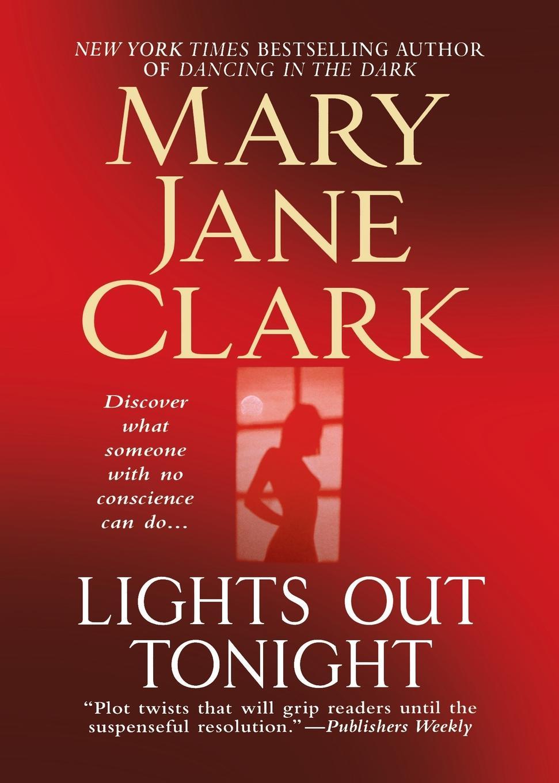 Mary Jane Clark Lights Out Tonight ароматизатор tpa mary jane