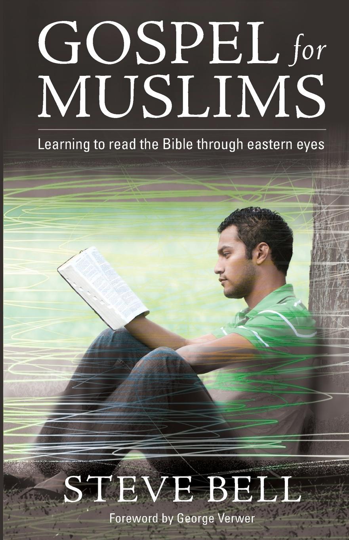 Steve Bell Gospel For Muslims
