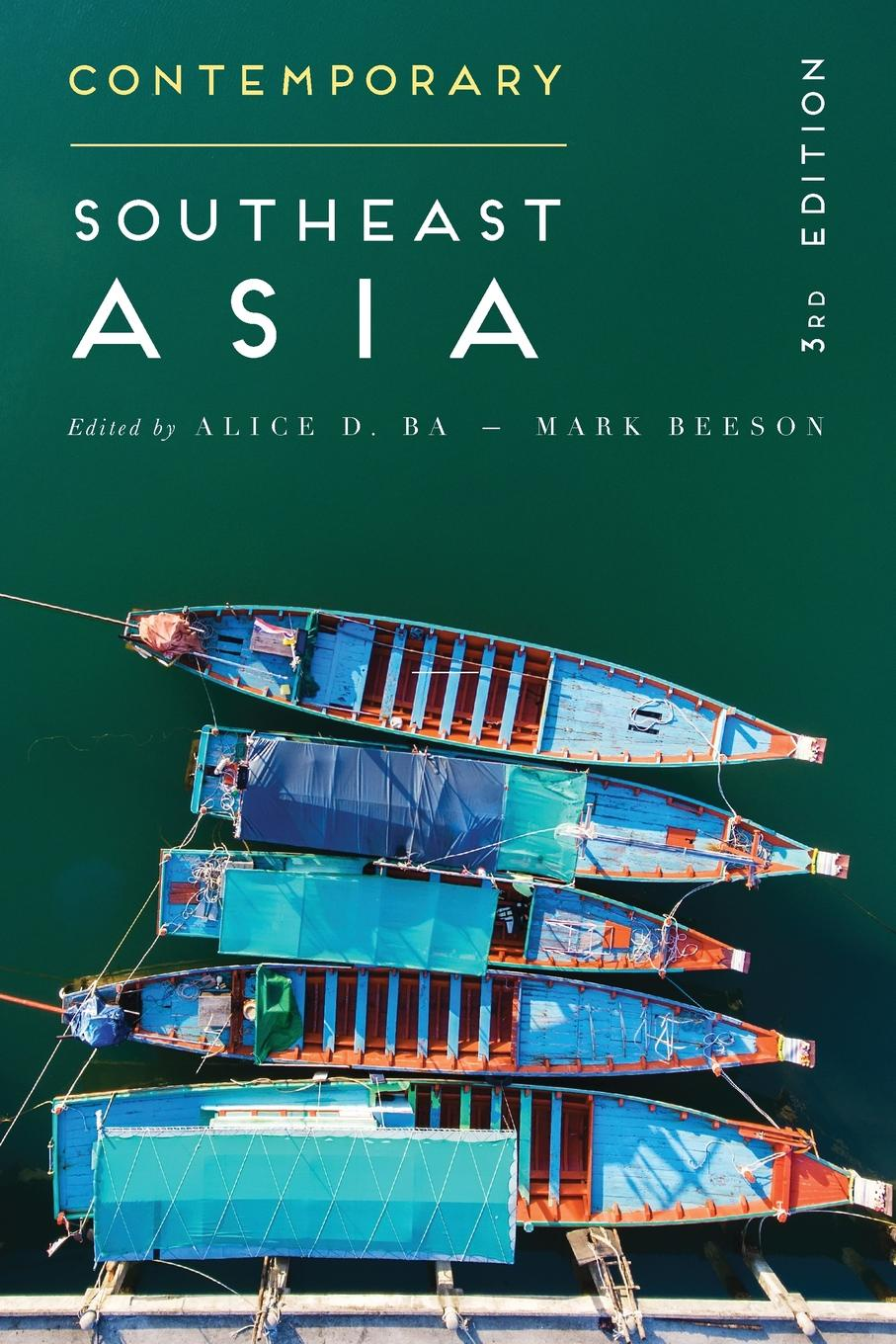 Contemporary Southeast Asia. The Politics of Change, Contestation, and Adaptation the adaptation diet