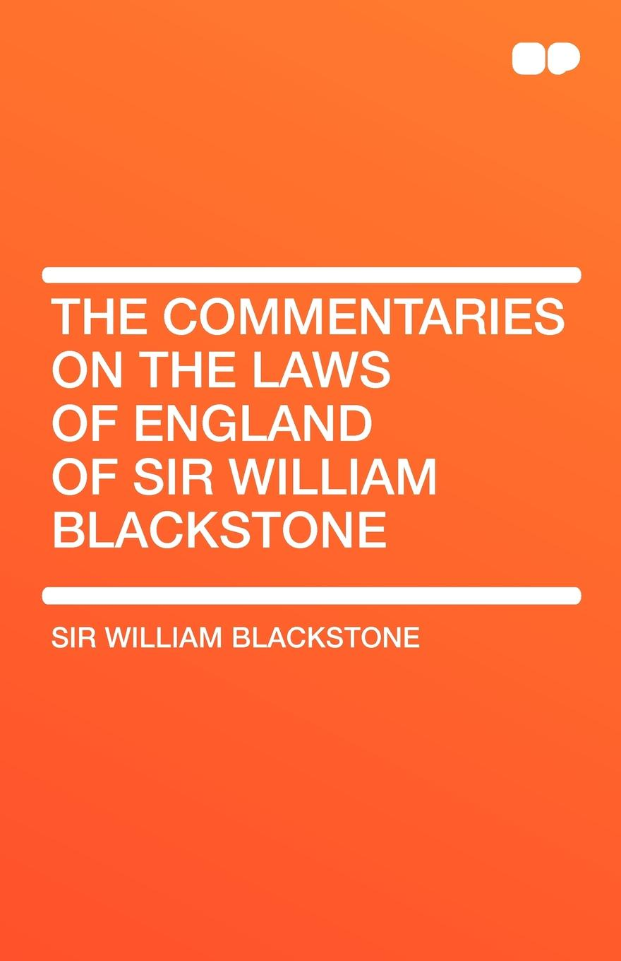 William Blackstone The Commentaries on the Laws of England of Sir William Blackstone Vol 5 blackstone
