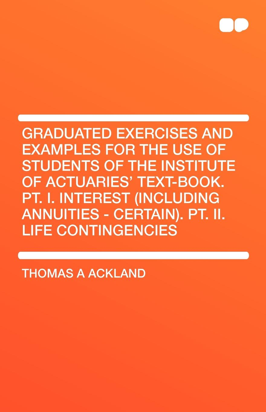Фото - Thomas A. Ackland Graduated Exercises and Examples for the Use of Students of the Institute of Actuaries' Text-Book. PT. I. Interest (Including Annuities - Certain). PT 10pcs lot pic18f45k20 i pt pic18f45k20 original electronic ic kit