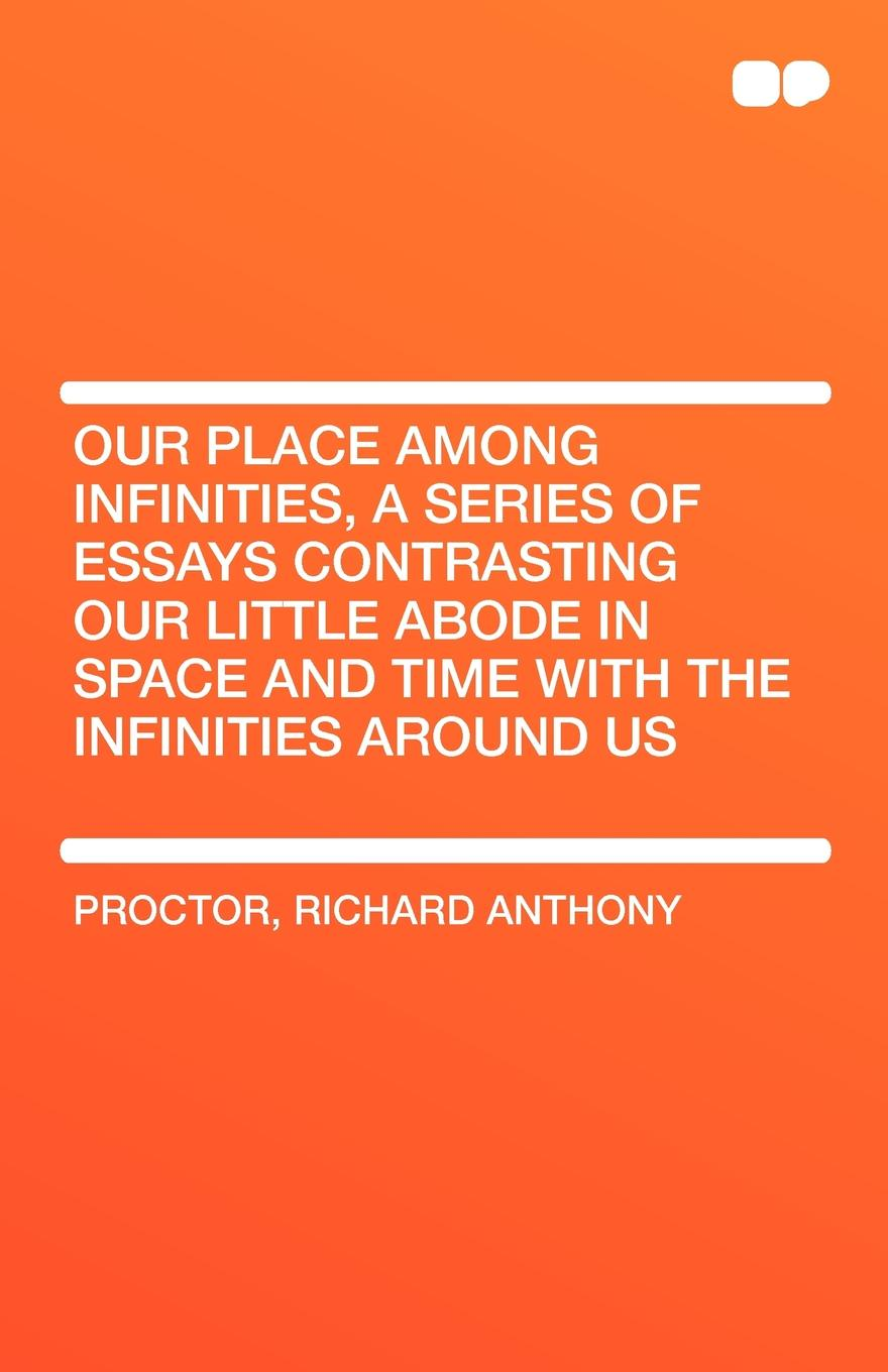 Richard Anthony Proctor Our Place Among Infinities, a Series of Essays Contrasting Our Little Abode in Space and Time with the Infinities Around Us leisure contrasting color striped handbag