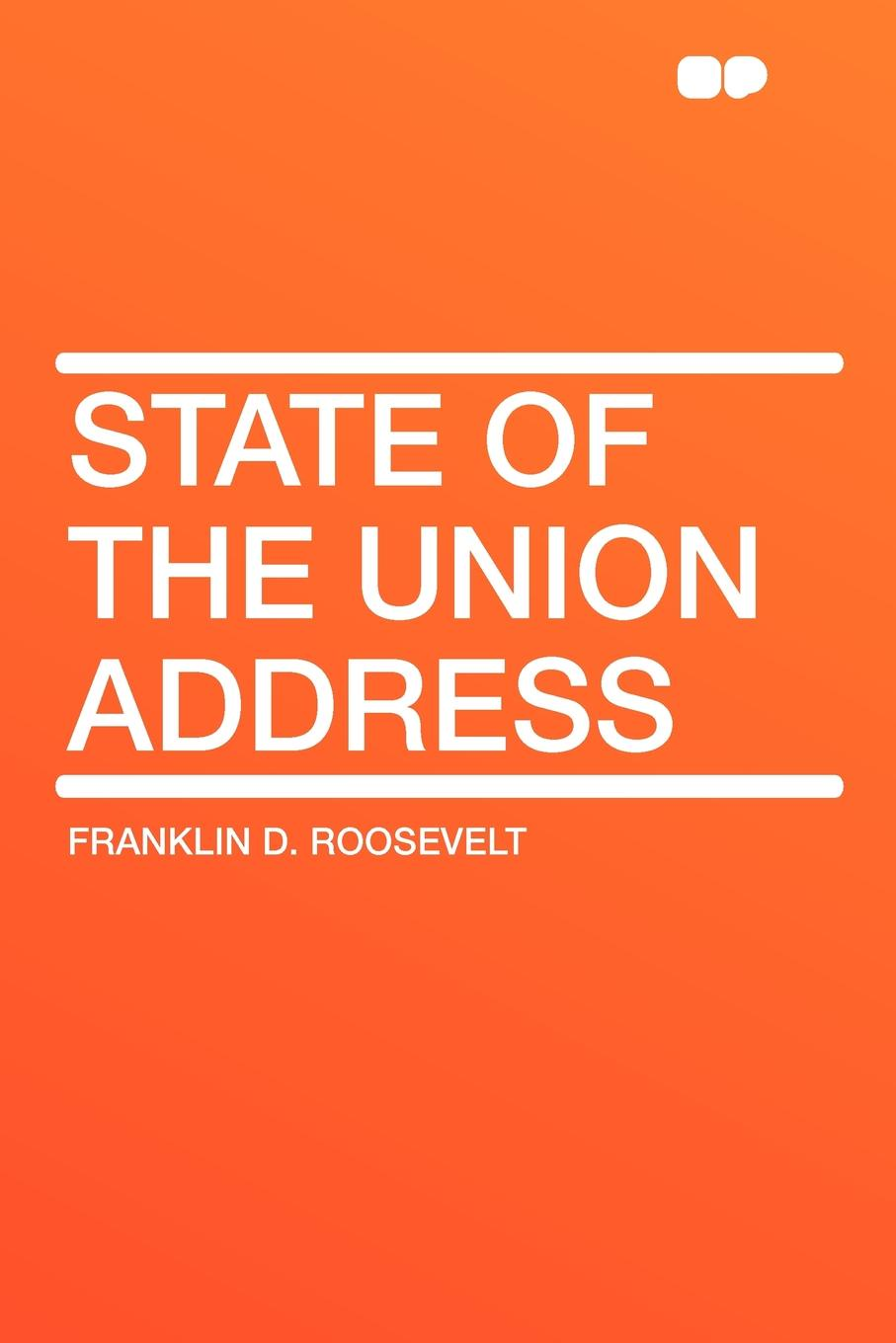 Franklin D. Roosevelt State of the Union Address john f kennedy state of the union address