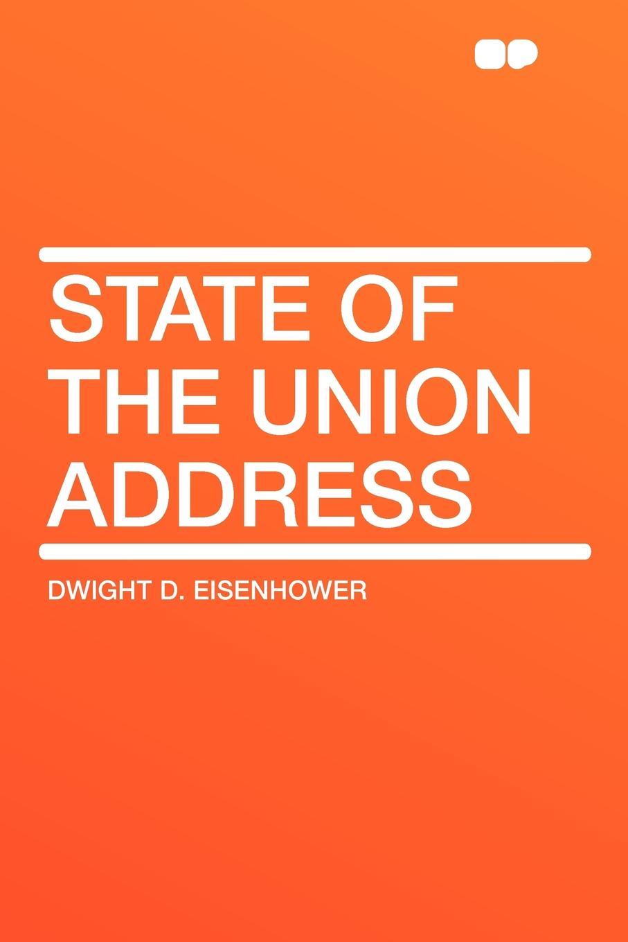 Dwight D. Eisenhower State of the Union Address john f kennedy state of the union address