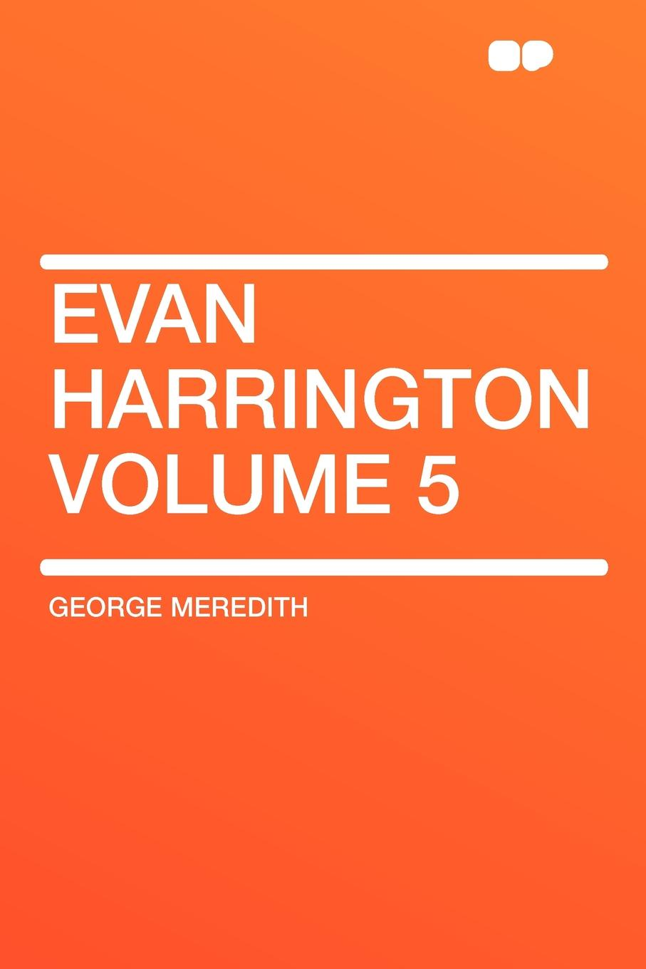 George Meredith Evan Harrington Volume 5