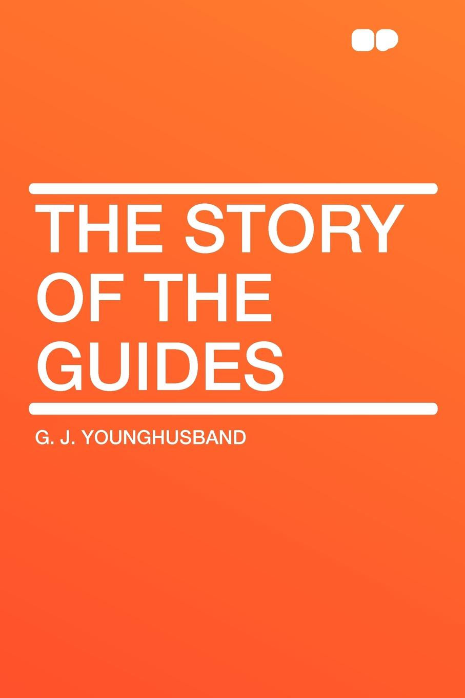 G. J. Younghusband The Story of the Guides insight guides scotland