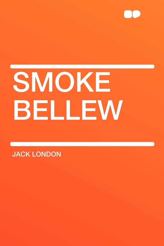 где купить Jack London Smoke Bellew дешево