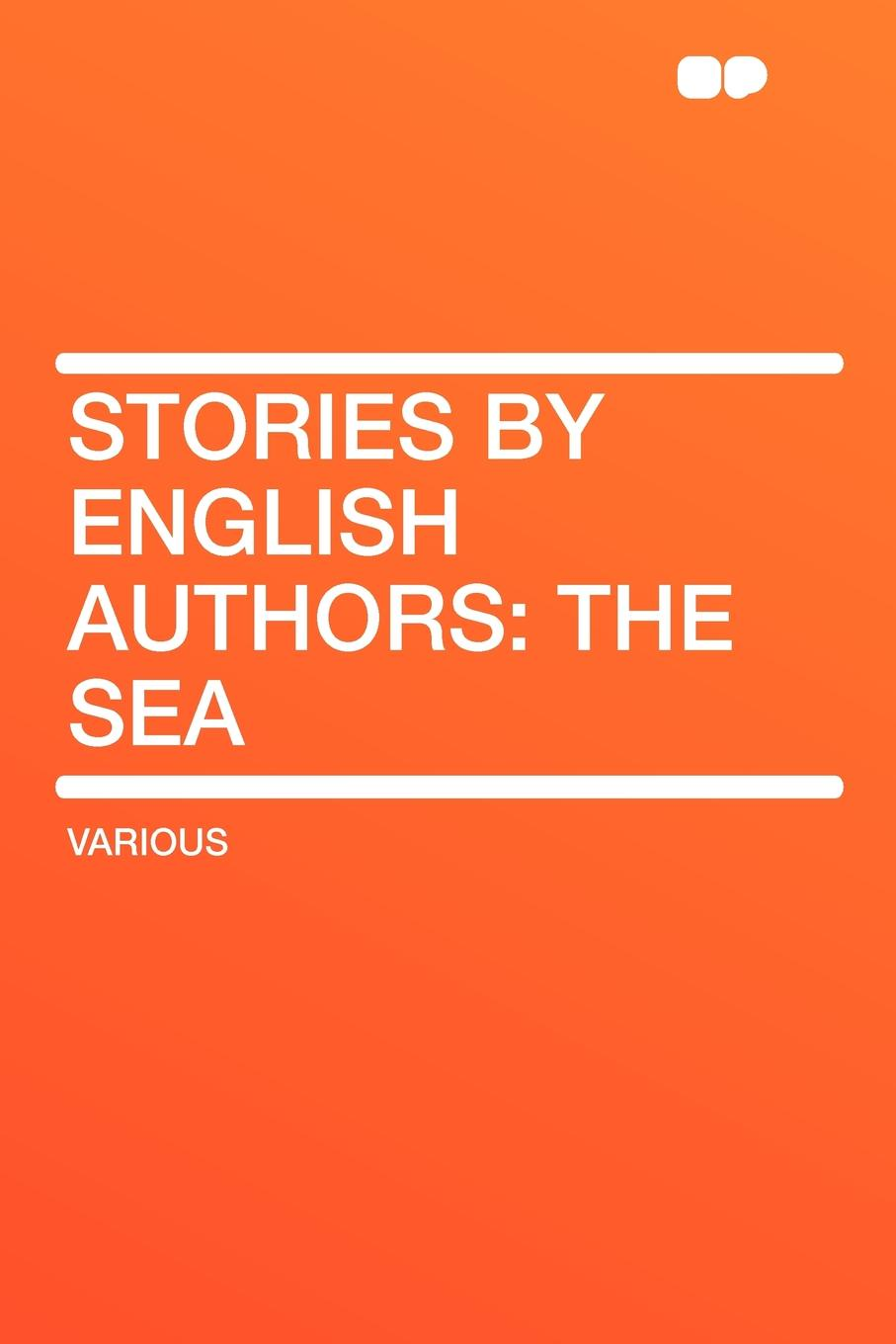 Stories by English Authors. the Sea коллектив авторов stories by english authors germany