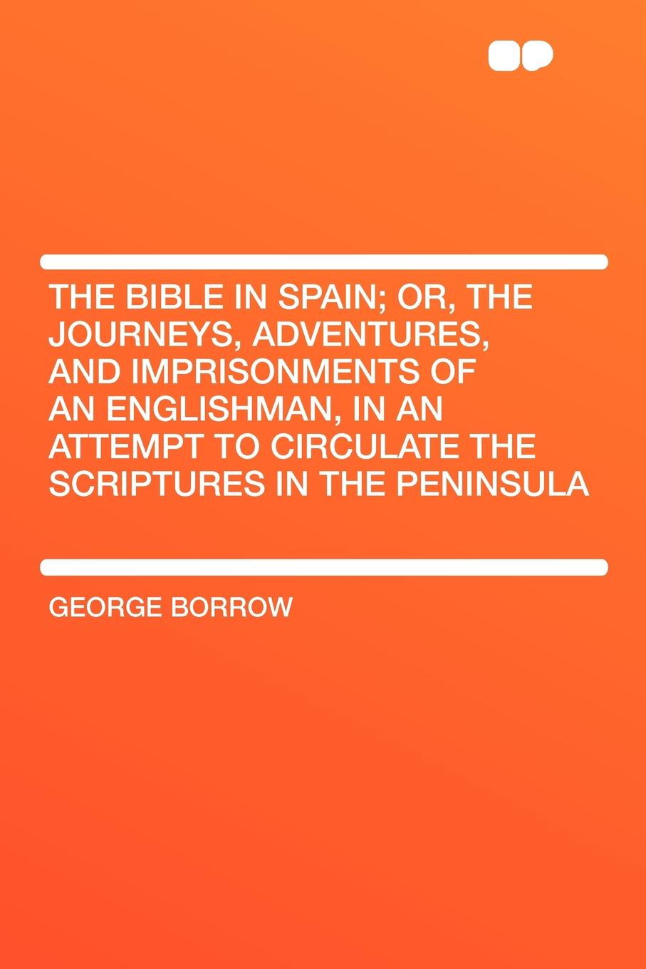 George Borrow The Bible in Spain; or, the journeys, adventures, and imprisonments of an Englishman, in an attempt to circulate the Scriptures in the Peninsula journeys in the selected novels of oyono ngugi and george eliot