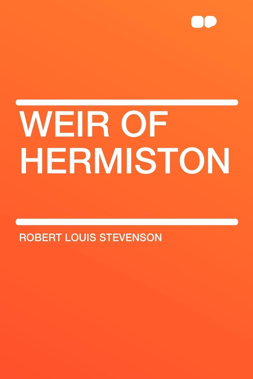 Stevenson Robert Louis Weir of Hermiston stevenson r weir of hermiston