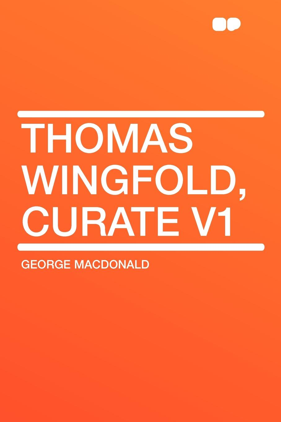 MacDonald George Thomas Wingfold, Curate V1 v1