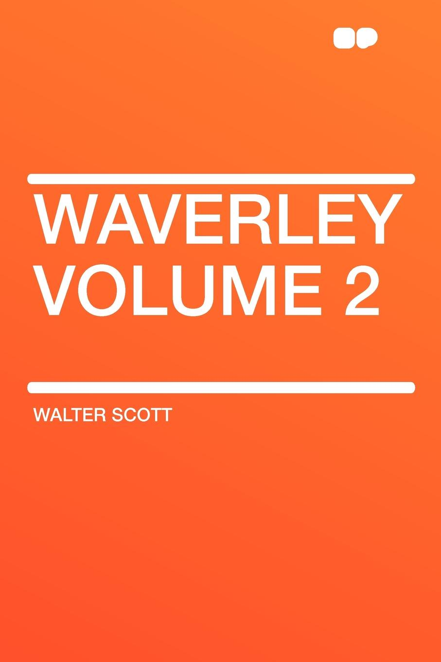 лучшая цена Walter Scott Waverley Volume 2