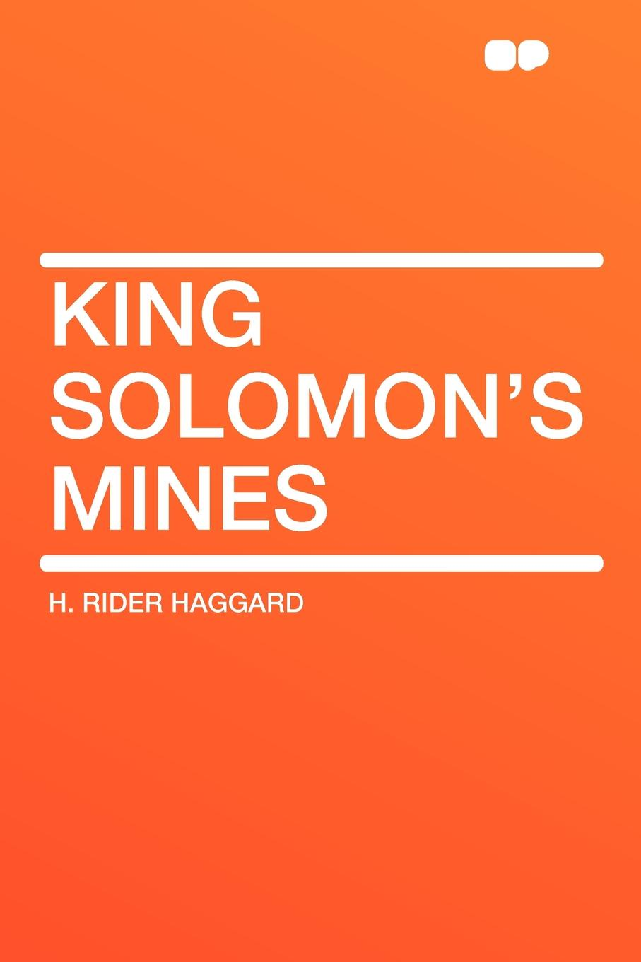 H. Rider Haggard King Solomon's Mines rider haggard н montezuma s daughter
