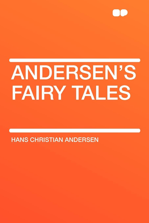 Hans Christian Andersen Andersen's Fairy Tales andersen h andersen s fairy tales