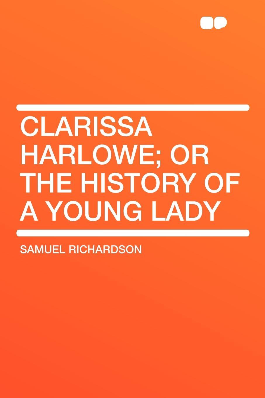 лучшая цена Samuel Richardson Clarissa Harlowe; or the history of a young lady