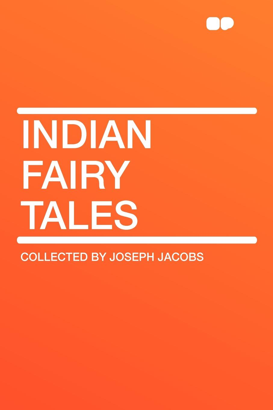 Collected by Joseph Jacobs Indian Fairy Tales jacobs j english fairy tales