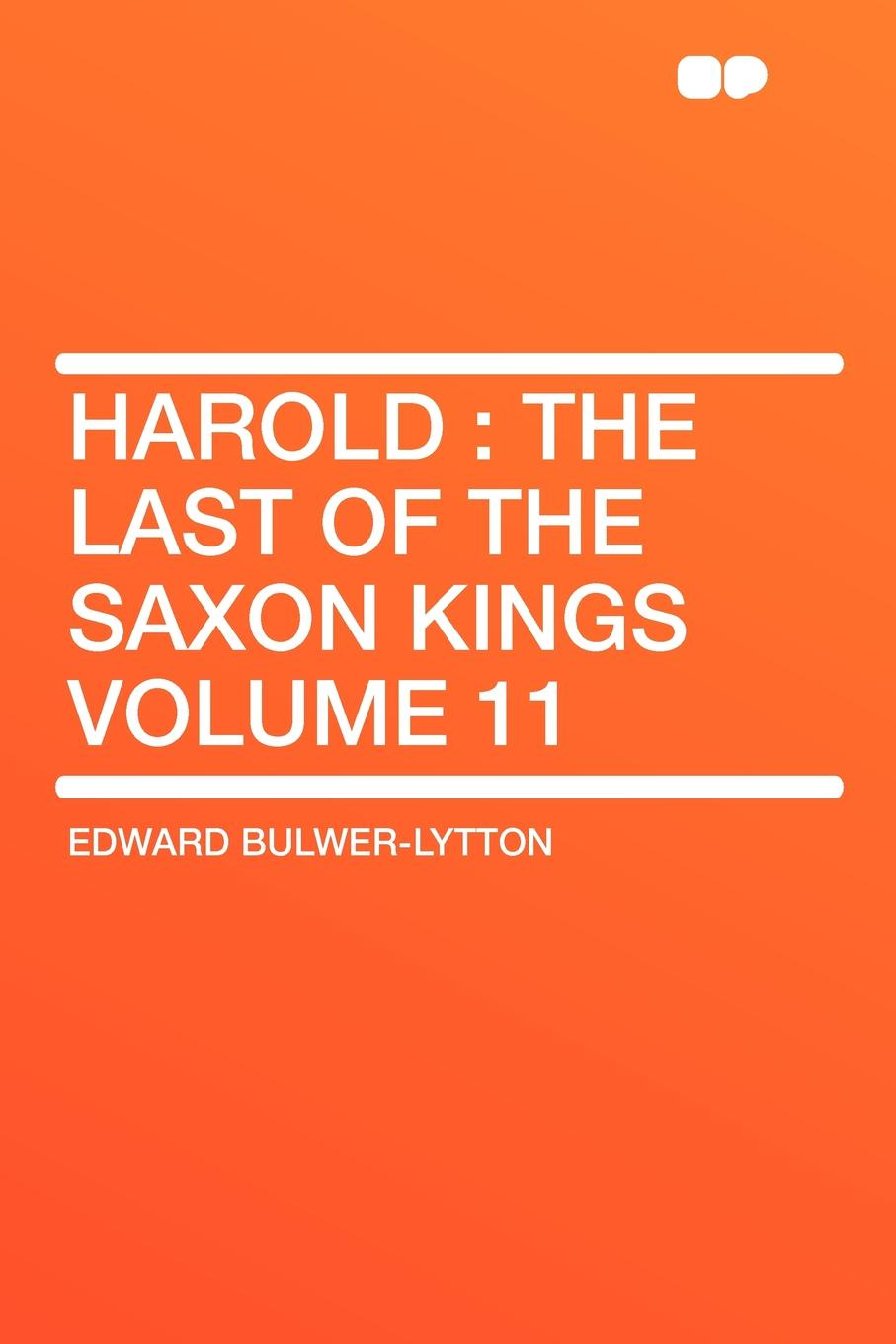 лучшая цена Edward Bulwer-Lytton Harold. the Last of the Saxon Kings Volume 11
