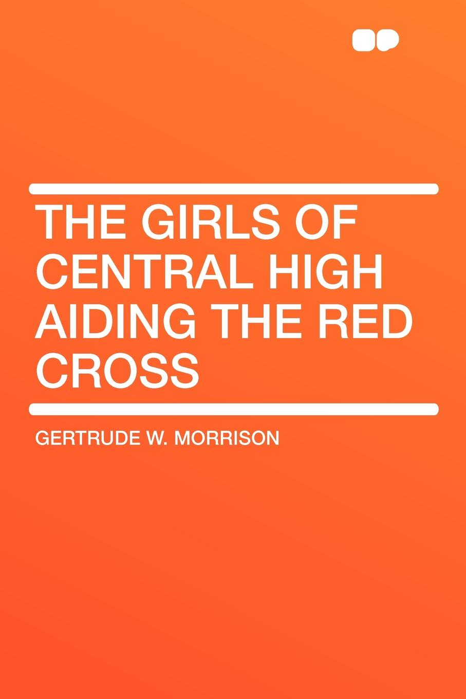 Gertrude W. Morrison The Girls of Central High Aiding the Red Cross high neck cross back lace bralette