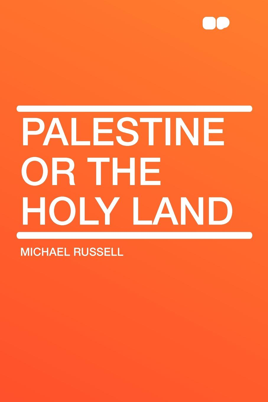 Michael Russell Palestine or the Holy Land holy land cherry shop