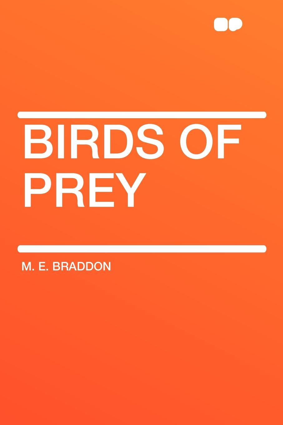 M. E. Braddon Birds of Prey rachel vincent prey