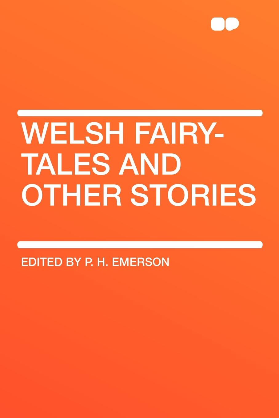 Welsh Fairy-Tales and Other Stories selected fairy tales