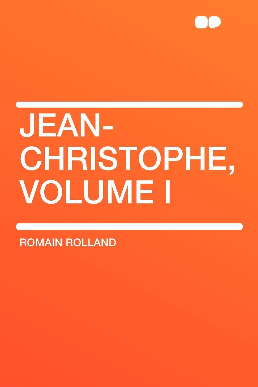 Фото - Romain Rolland Jean-Christophe, Volume I jean paul gaultier le male