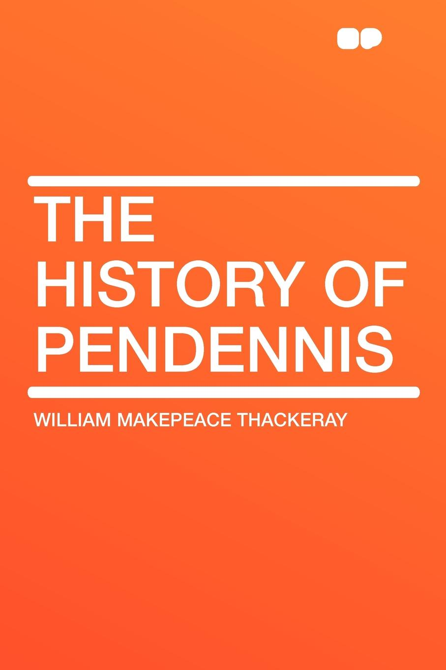 William Makepeace Thackeray The History of Pendennis thackeray william makepeace the history of pendennis 1