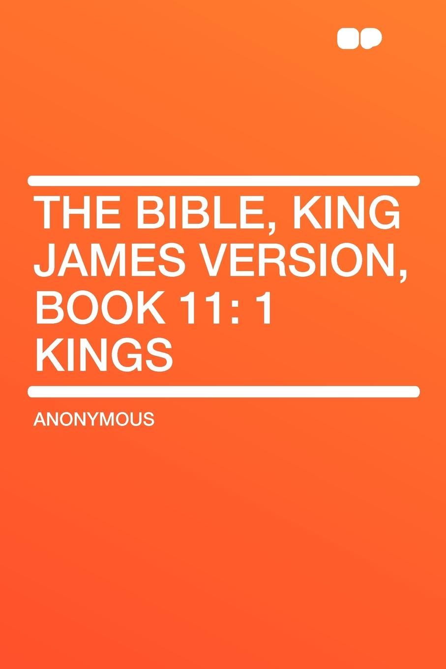 The Bible, King James version, Book 11. 1 Kings king james version large print new testament