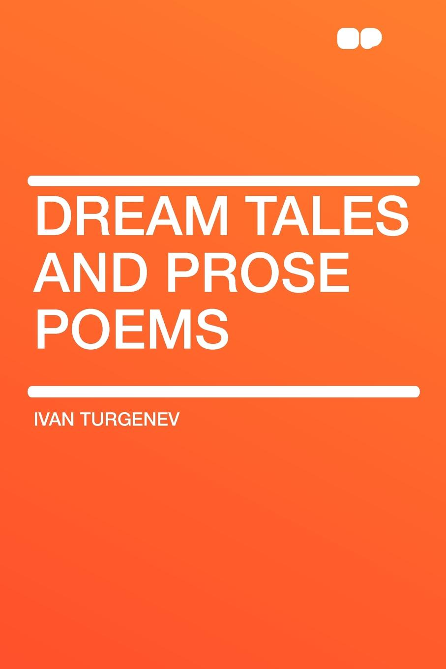 Ivan Turgenev Dream Tales and Prose Poems samuel lover metrical tales and other poems