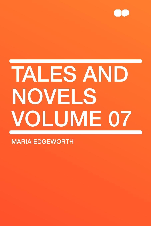 Maria Edgeworth Tales and Novels Volume 07 отсутствует novels and tales vol 2