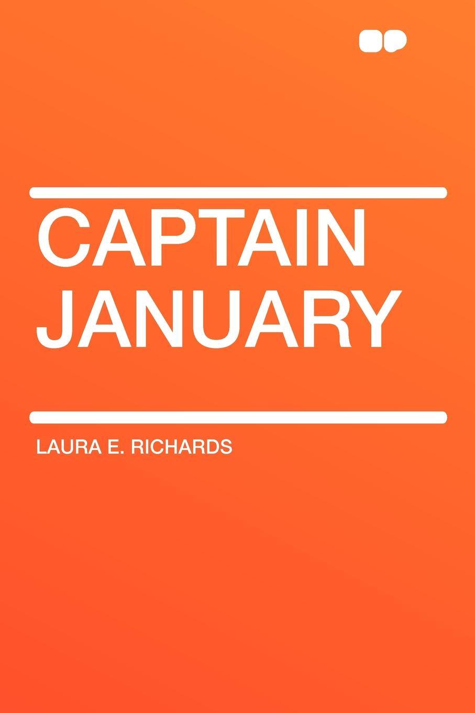 Laura E. Richards Captain January