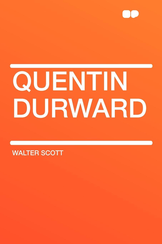 лучшая цена Walter Scott Quentin Durward