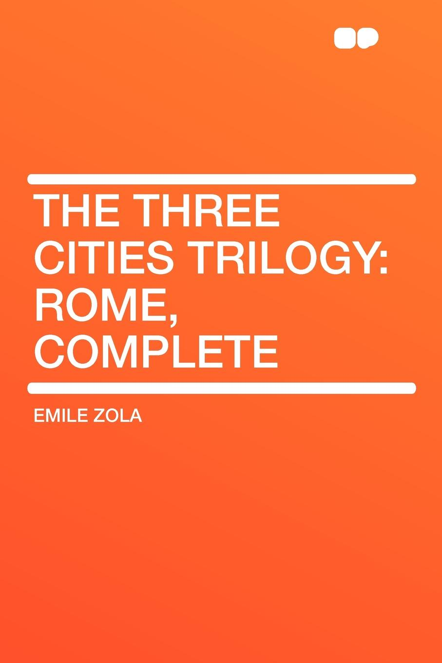 Emile Zola The Three Cities Trilogy. Rome, Complete цена и фото