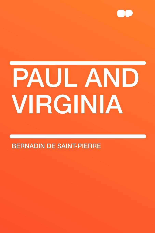 Bernadin de Saint-Pierre Paul and Virginia helen williams paul and virginia
