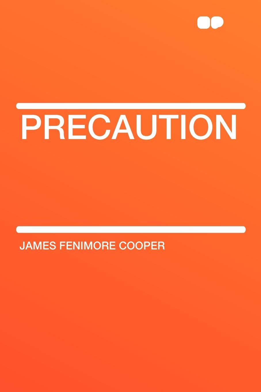 James Fenimore Cooper Precaution cooper j precaution