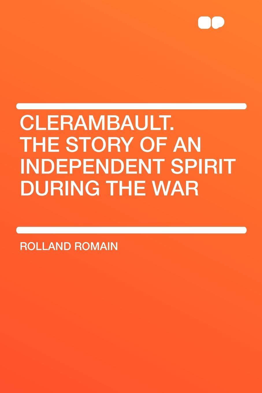 Rolland Romain Clerambault. The Story of an Independent Spirit During the War l n clerambault cantates francoises book 1