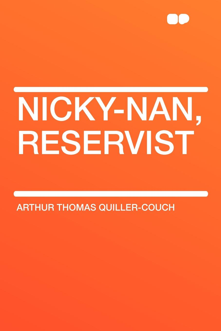 Arthur Thomas Quiller-Couch Nicky-Nan, Reservist